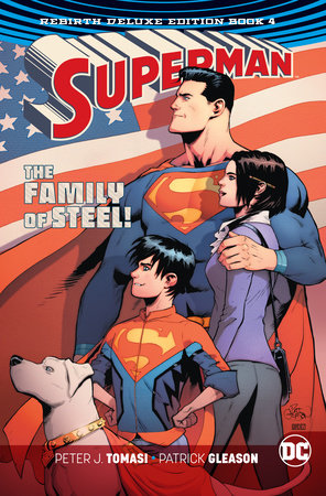 Superman: The Rebirth Deluxe Edition Book 4 by Peter J. Tomasi and Patrick Gleason
