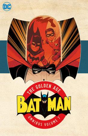 Batman: The Golden Age Omnibus Vol. 7 by Various