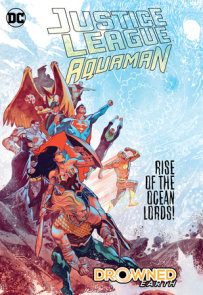 Justice League/Aquaman: Drowned Earth