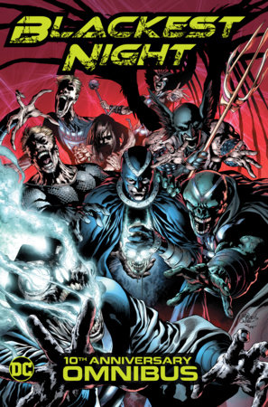 Blackest Night Omnibus (10th Anniversary) by Geoff Johns and Peter J. Tomasi
