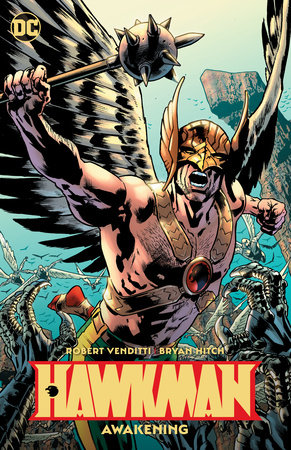 Hawkman Vol. 1: Awakening by Robert Venditti