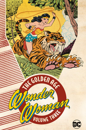 Wonder Woman: The Golden Age Vol. 3 by Various