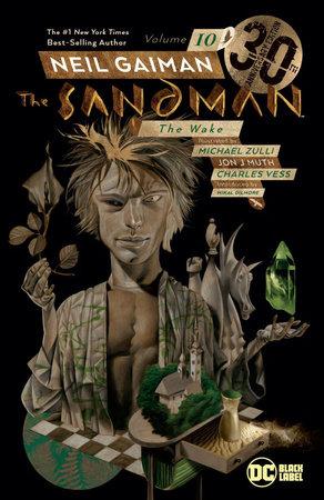 Sandman Vol. 10: The Wake 30th Anniversary Edition by Neil Gaiman
