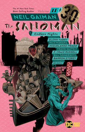 Sandman Vol. 11: Endless Nights 30th Anniversary Edition by Neil Gaiman