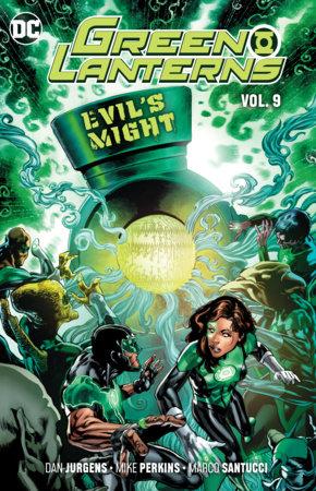 Green Lanterns Vol. 9: Evil's Might by Dan Jurgens