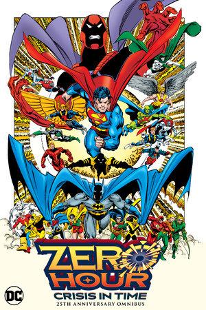Zero Hour: Crisis in Time 25th Anniversary Omnibus by Dan Jurgens