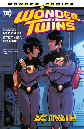 Wonder Twins Vol. 1: Activate! by Mark Russell