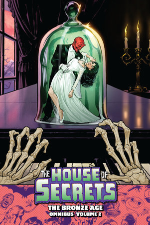 House of Secrets: The Bronze Age Omnibus Vol. 2 by Various