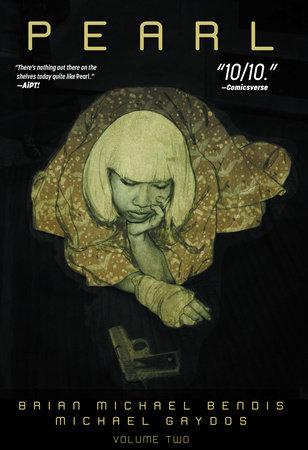 Pearl Vol. 2 by Brian Michael Bendis