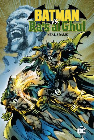 Batman Vs. Ra's Al Ghul by Neal Adams