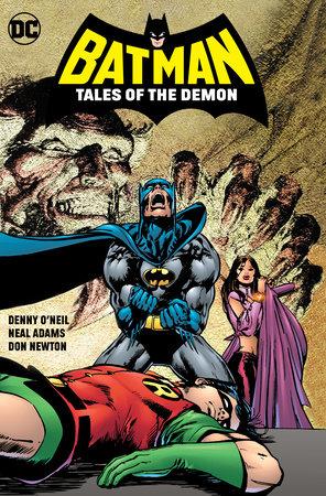 Batman: Tales of the Demon by Dennis O'Neil