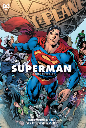 Superman Vol. 3: The Truth Revealed by Brian Michael Bendis