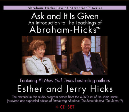 Ask & It Is Given: The Processes by Esther Hicks and Jerry Hicks