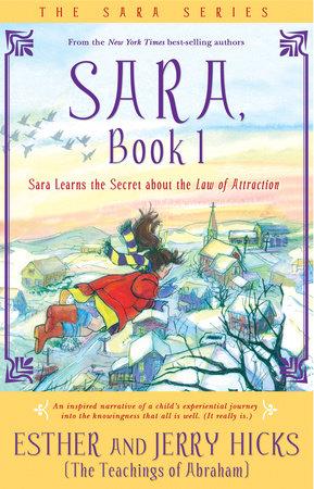 Sara, Book 1 by Esther Hicks and Jerry Hicks