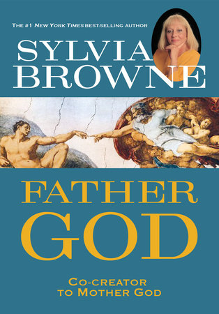 Father God by Sylvia Browne