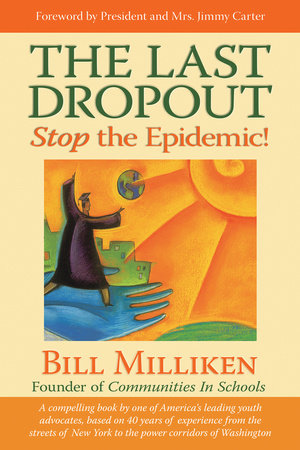 The Last Dropout by Bill Milliken