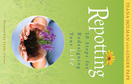 Repotting by Diana Holman and Ginger Pape
