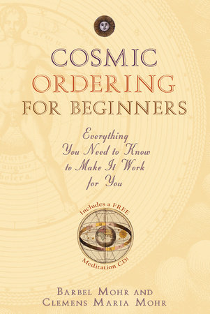 Cosmic Ordering for Beginners by Barbel Mohr and Clemens Mohr