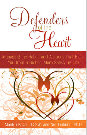 Defenders of the Heart by Marilyn Kagan, LCSW and Neil Einbund