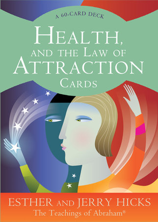 Health, and the Law of Attraction Cards by Esther Hicks and Jerry Hicks