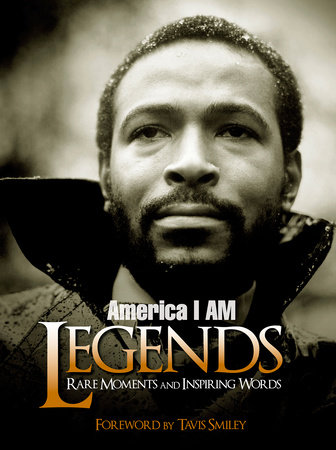 America I AM Legends by Tavis Smiley