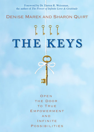 The Keys by Denise Marek and Sharon Quirt