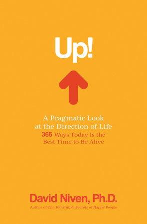 Up! by David Niven, Ph.D.
