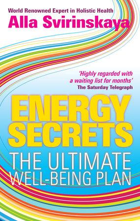 Energy Secrets by Alla Svirinskaya