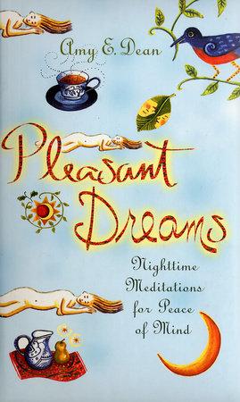 Pleasant Dreams by Amy E. Dean