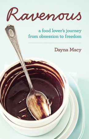 Ravenous by Dayna Macy