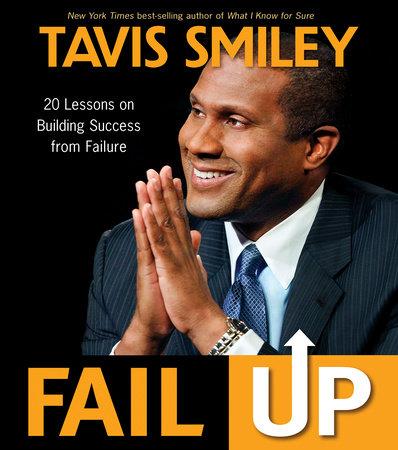 Fail Up by Tavis Smiley