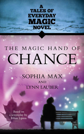 The Magic Hand of Chance by Sophia Max and Lynn Lauber