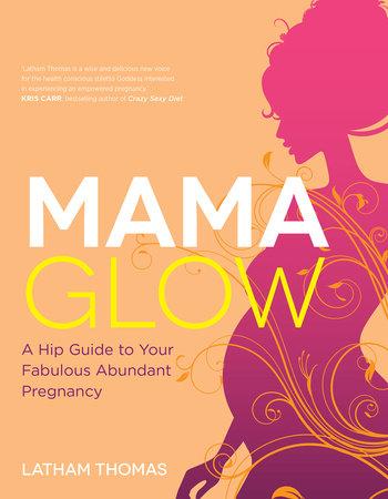 Mama Glow by Latham Thomas