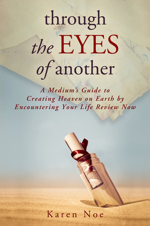 Through The Eyes of Another by Karen Noe