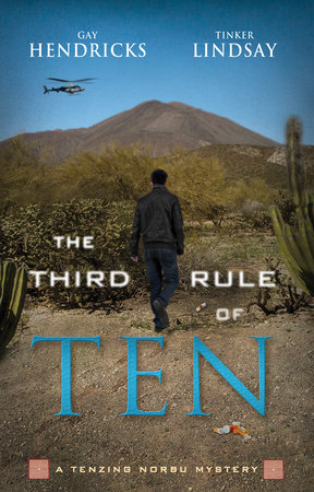 The Third Rule Of Ten by Gay Hendricks and Tinker Lindsay