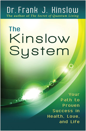 The Kinslow System by Frank J. Kinslow, Dr.