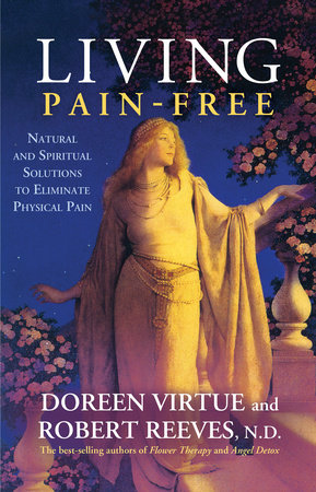 Living Pain-Free by Doreen Virtue and Robert Reeves