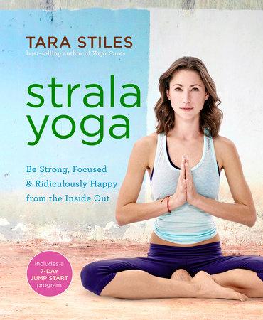 Strala Yoga by Tara Stiles