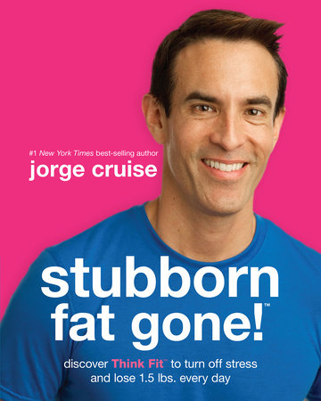 Stubborn Fat Gone!# by Jorge Cruise