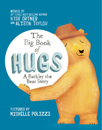 The Big Book of Hugs by Nick Ortner and Alison Taylor