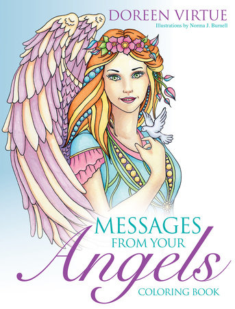 Messages from Your Angels Coloring Book by Doreen Virtue and Norma J. Burnell