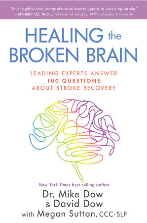 Healing the Broken Brain by Mike Dow, Dr. and David Dow