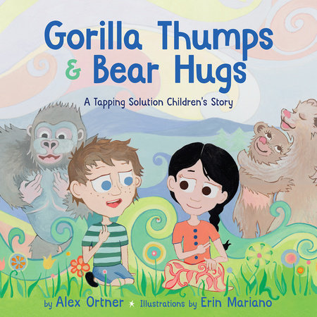 Gorilla Thumps and Bear Hugs by Alex Ortner