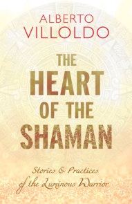 The Heart of the Shaman