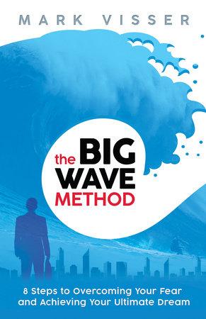 Big Wave Method by Mark Visser