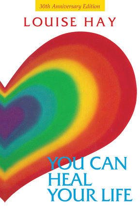 YOU CAN HEAL YOUR LIFE / TRADE by Louise Hay