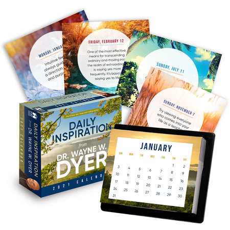 Daily Inspiration from Dr. Wayne Dyer 2021 Calendar by Dr. Wayne W. Dyer