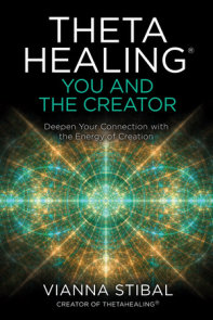 ThetaHealing®: You and the Creator