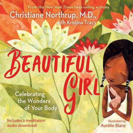 Beautiful Girl by Christiane Northrup and Kristina Tracy
