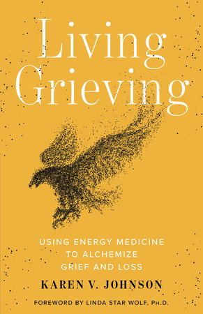 Living Grieving by Karen V. Johnson
